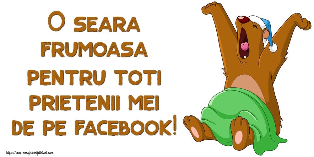 Cele mai apreciate felicitari de buna seara - O seara frumoasa pentru toti prietenii mei de pe facebook!