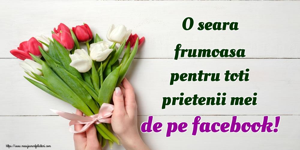 Felicitari de buna seara - O seara frumoasa pentru toti prietenii mei de pe facebook!