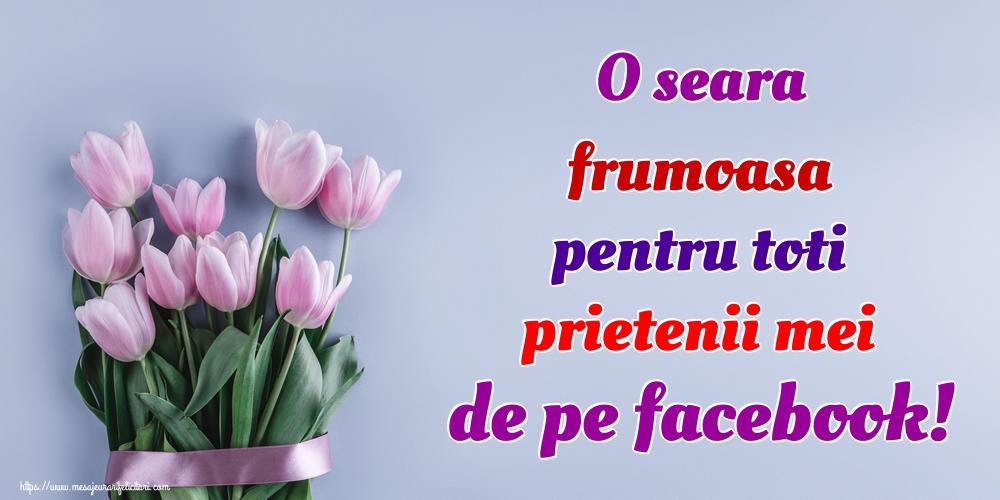 Felicitari de buna seara - O seara frumoasa pentru toti prietenii mei de pe facebook! - mesajeurarifelicitari.com