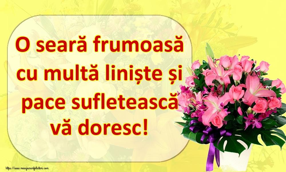 Felicitari de buna seara - O seară frumoasă cu multă liniște și pace sufletească vă doresc!