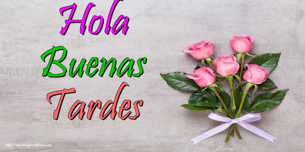 Felicitari de buna seara in Spaniola - Hola Buenas Tardes