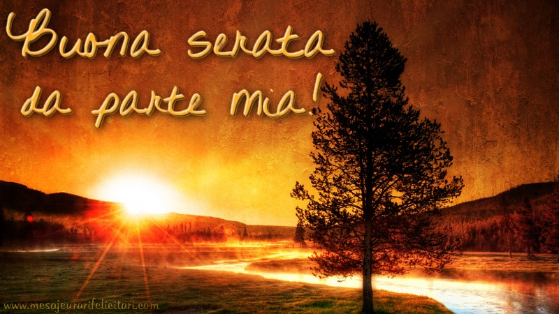 Felicitari de buna seara in Italiana - Buona serata da parte mia
