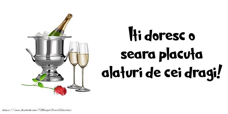 Felicitari de buna seara - Iti doresc o seara placuta alaturi de toti cei dragi!