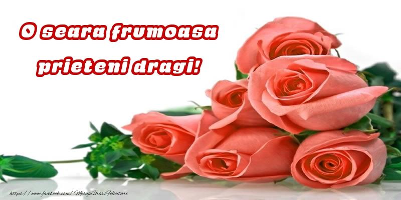 Felicitari de buna seara - O seara frumoasa prieteni dragi! - mesajeurarifelicitari.com