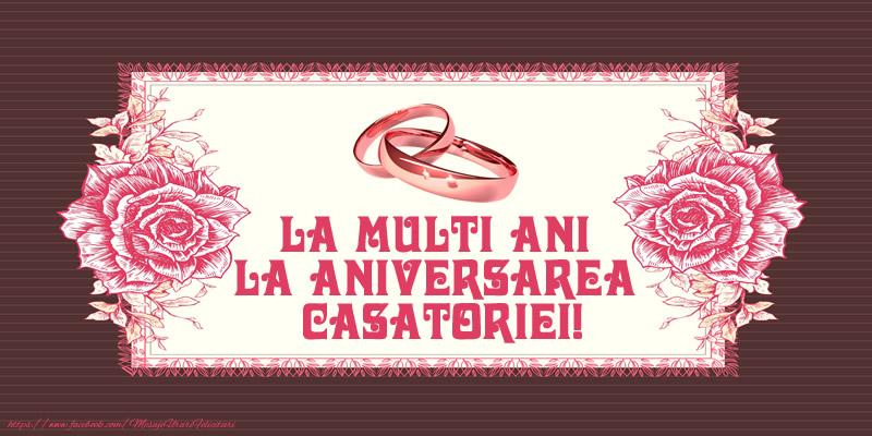 Felicitari de Casatorie - La multi ani la aniversarea casatoriei!
