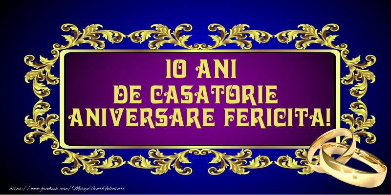 Felicitari de Casatorie - 10 ani de Casatorie Aniversare Fericita!