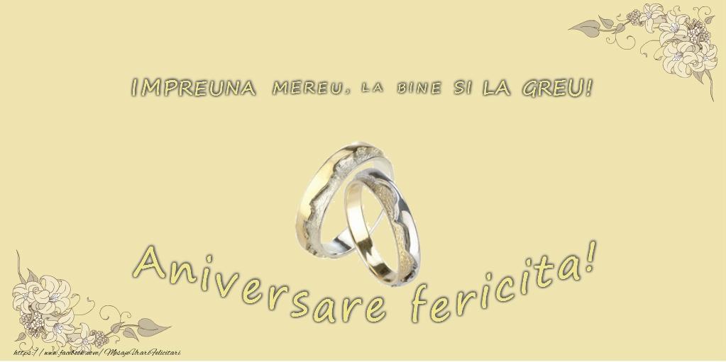 Felicitari de Casatorie - Impreuna mereu, la bine si la greu! Aniversare fericita!