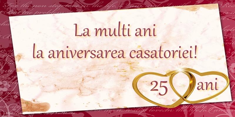 La multi ani la aniversarea casatoriei! 25 ani