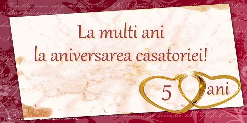 Felicitari de Casatorie - La multi ani la aniversarea casatoriei! 5 ani - mesajeurarifelicitari.com