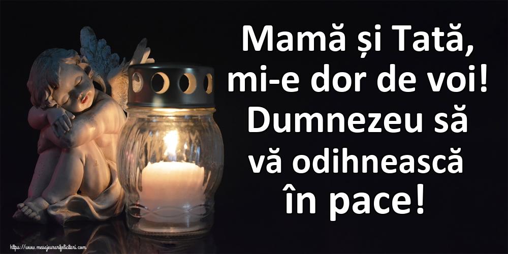 Imagini de Comemorare - Mamă și Tată, mi-e dor de voi! Dumnezeu să vă odihnească în pace!