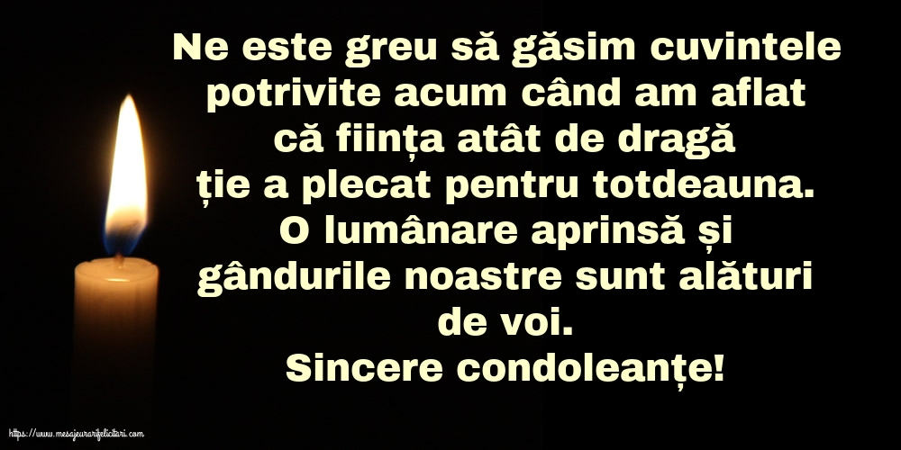 Imagini de Condoleanțe - Sincere condoleanțe!