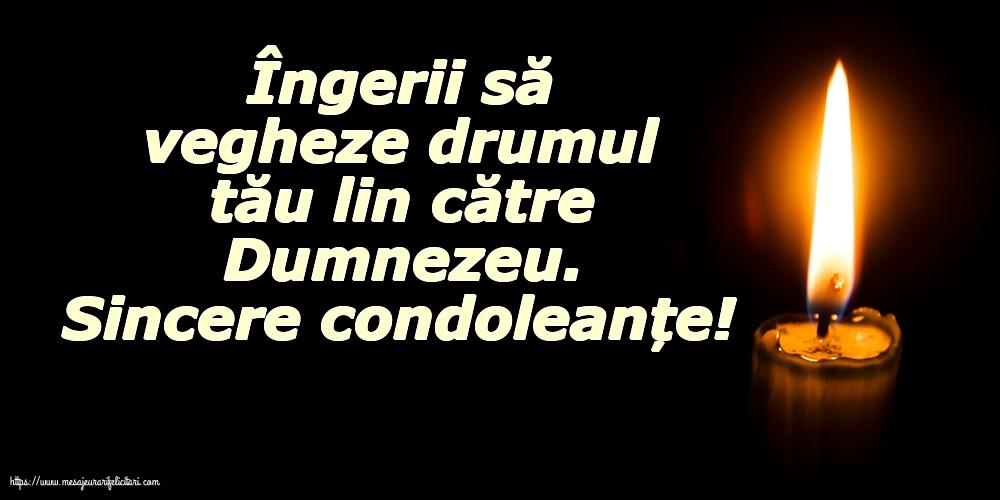 Condoleanțe Sincere condoleanțe!