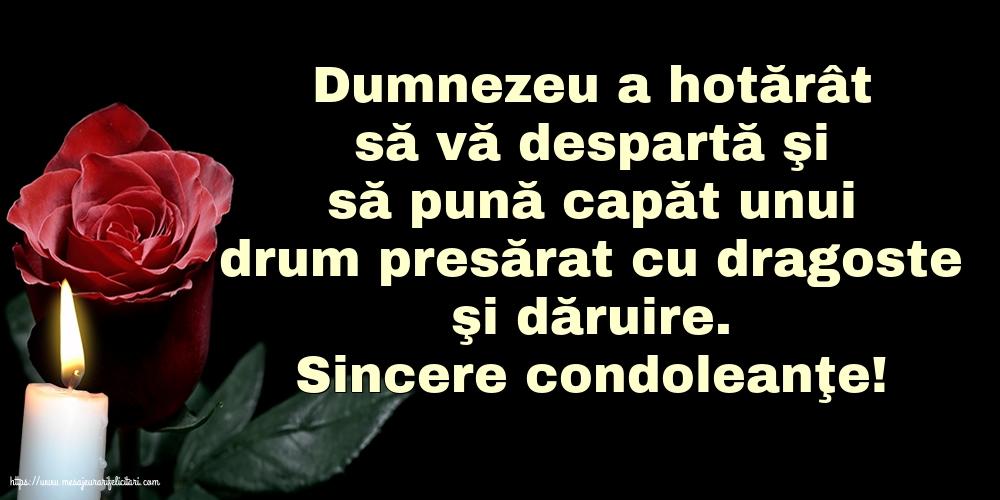 Imagini de Condoleanțe - Sincere condoleanţe!