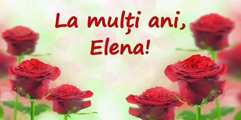 La Multi Ani, Elena!