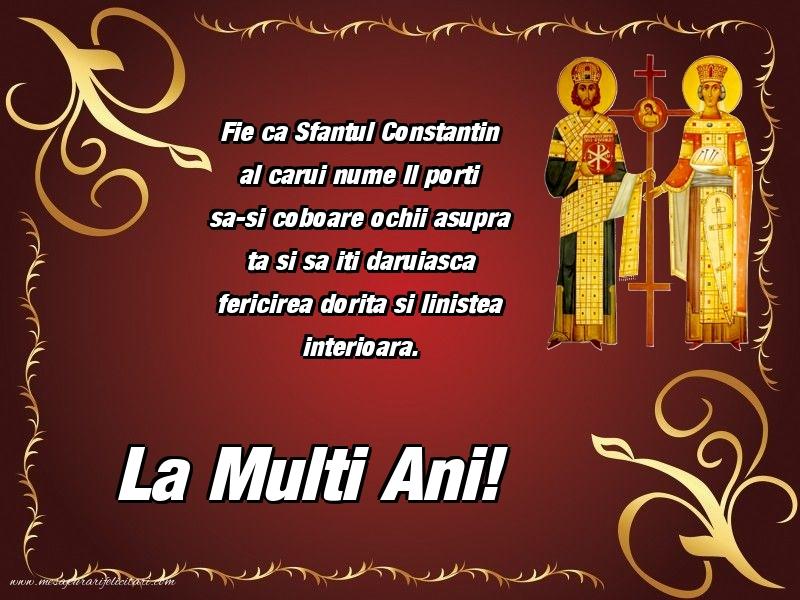Felicitari de Sfintii Constantin si Elena - La multi ani!