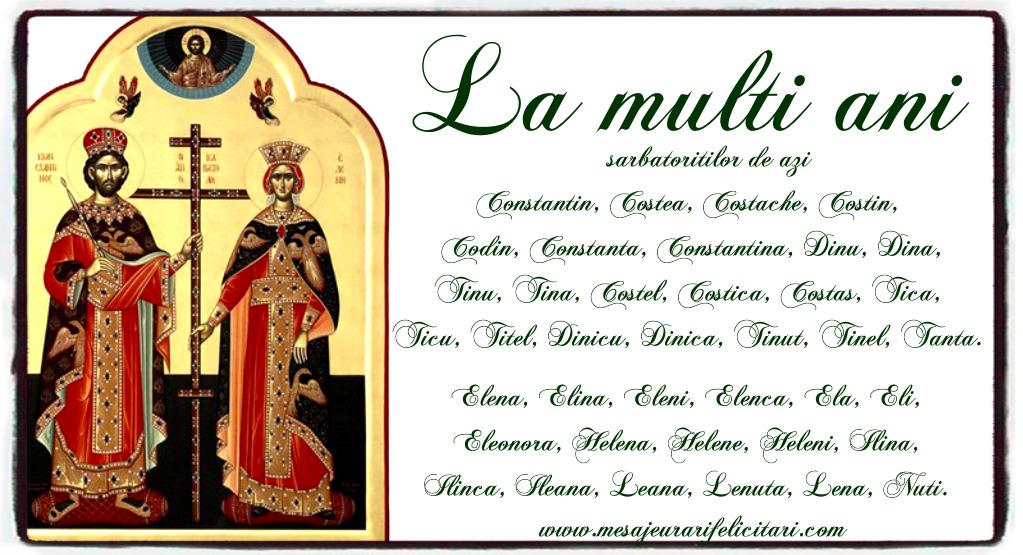 Felicitari de Sfintii Constantin si Elena - La multi ani Constantin si Elena - mesajeurarifelicitari.com