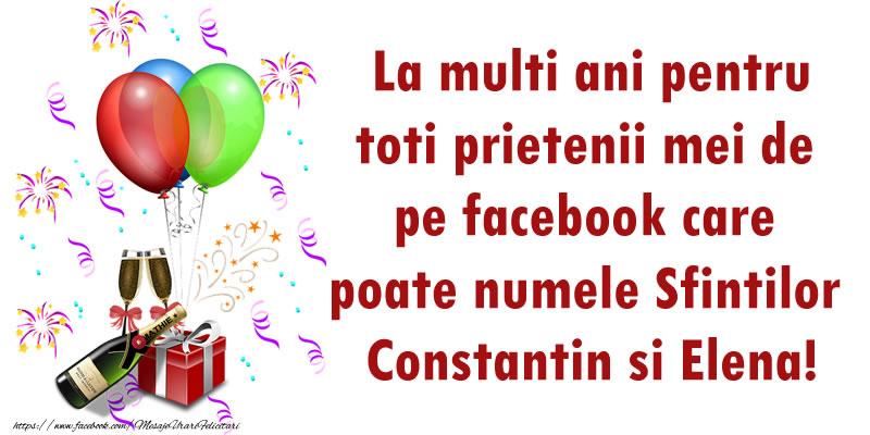 La multi ani pentru toti prietenii mei de pe facebook care poate numele Sfintilor Constantin si Elena!