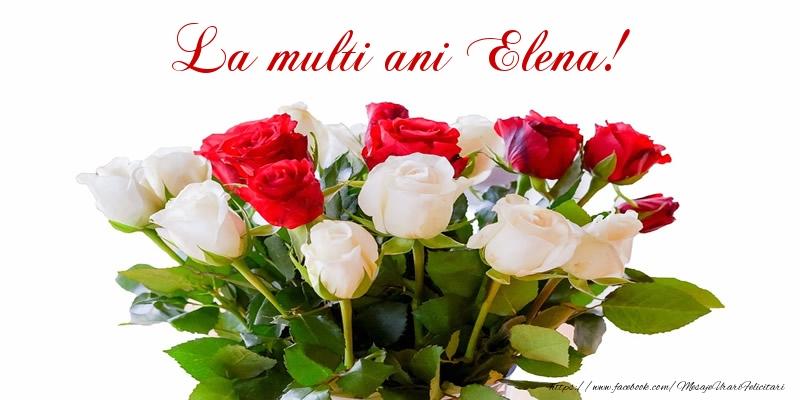 La multi ani Elena!