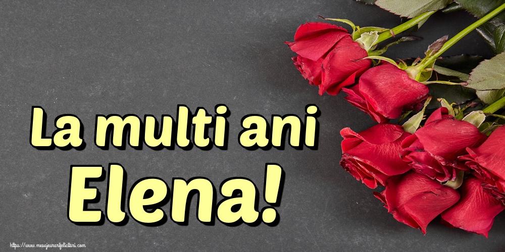 Felicitari de Sfintii Constantin si Elena - La multi ani Elena!