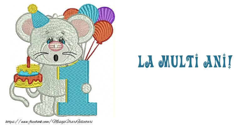 Felicitari pentru copii - La multi ani 1 anisor! - mesajeurarifelicitari.com