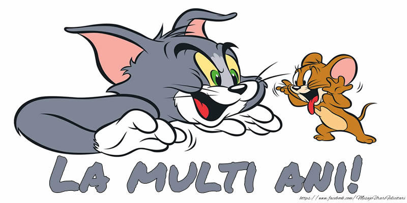 Felicitare cu Tom si Jerry: La multi ani!