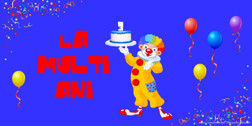 Felicitari pentru copii - La multi ani 3 anisori - mesajeurarifelicitari.com