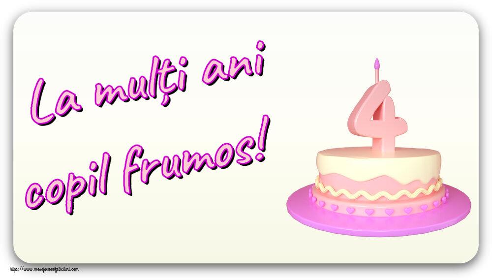 Felicitari pentru copii - La mulți ani copil frumos! ~ Tort 4 ani