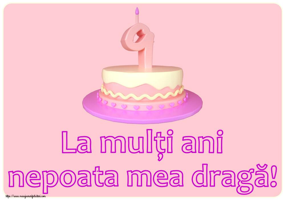 Felicitari pentru copii - La mulți ani nepoata mea dragă! ~ Tort 9 ani