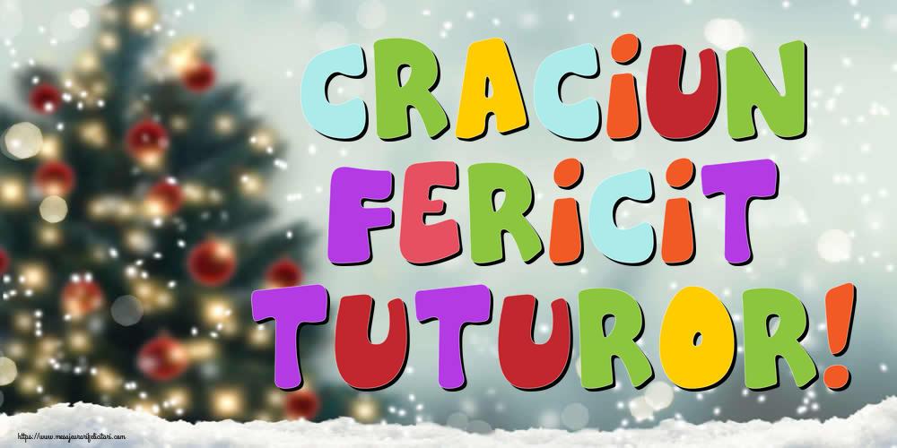 Felicitari de Craciun - Craciun Fericit tuturor! - mesajeurarifelicitari.com