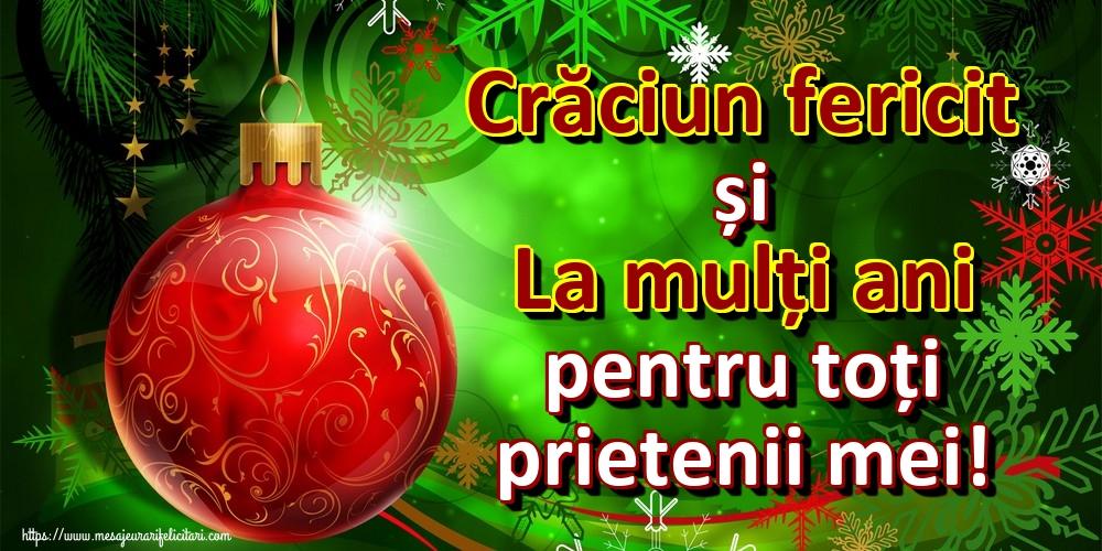 Felicitari de Craciun - Crăciun fericit și La mulți ani pentru toți prietenii mei! - mesajeurarifelicitari.com