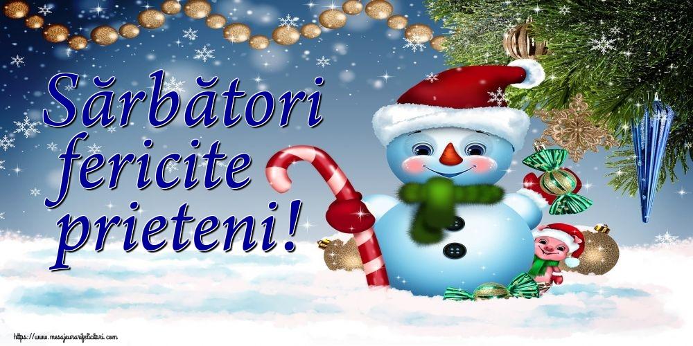 Felicitari de Craciun - Sărbători fericite prieteni!