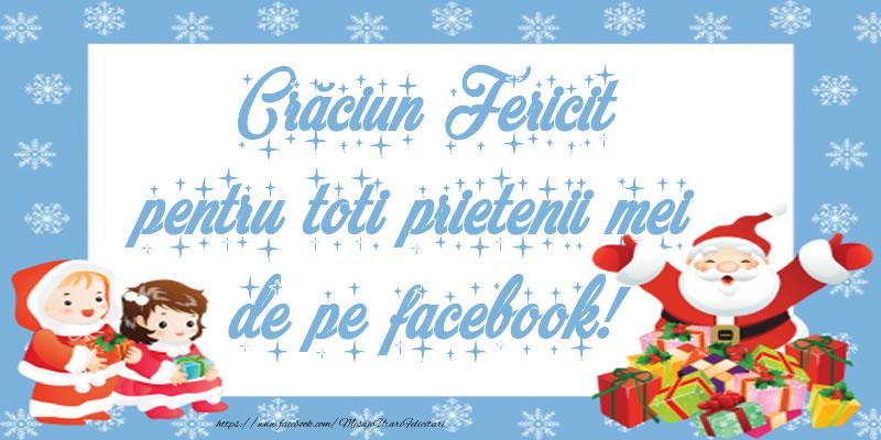 Crăciun Fericit pentru toti prietenii mei de pe facebook!