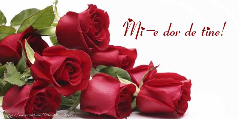 Felicitari de Dor - Mi-e dor de tine! - mesajeurarifelicitari.com