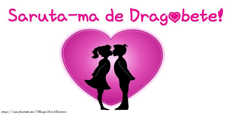 Felicitari de Dragobete - Saruta-ma de Dragobete!