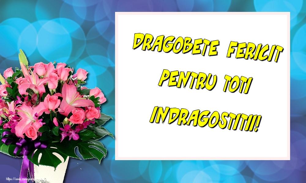 Felicitari de Dragobete - Dragobete fericit pentru toti indragostitii!