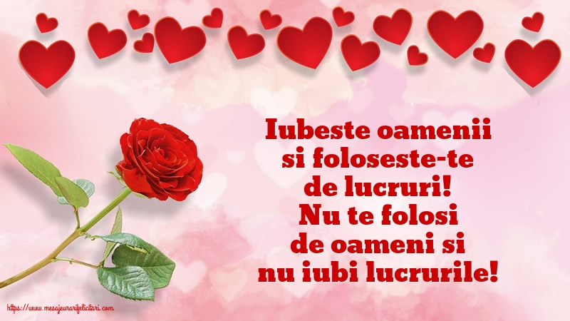 Felicitari de dragoste - Iubeste oamenii