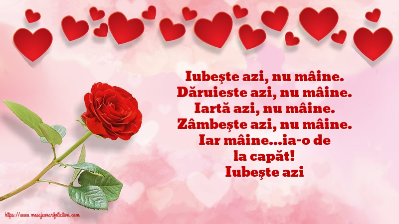Felicitari de dragoste - Iubeşte azi - mesajeurarifelicitari.com