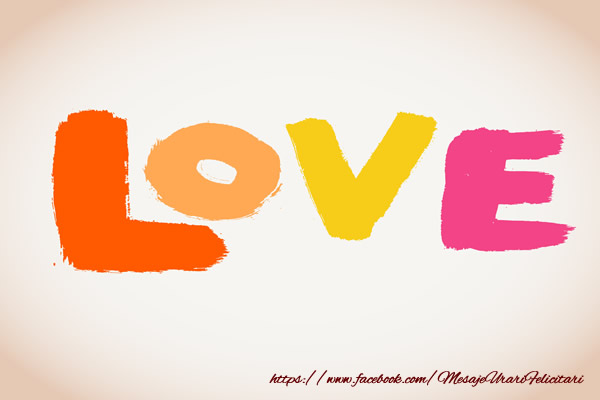 Felicitari de dragoste - LOVE