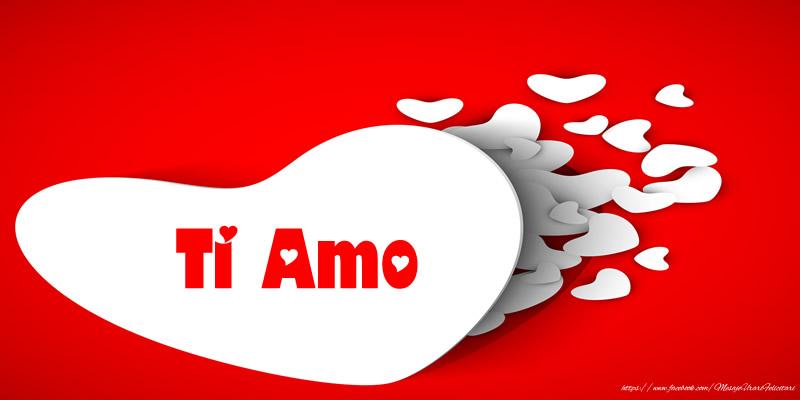 Felicitari de dragoste in Italiana - Ti Amo