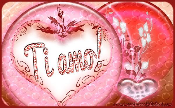 Felicitari de dragoste in Italiana - Ti amo!