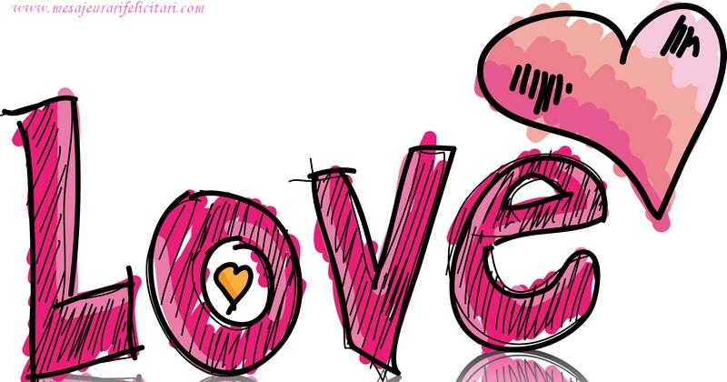 Felicitari de dragoste in Engleza - Love