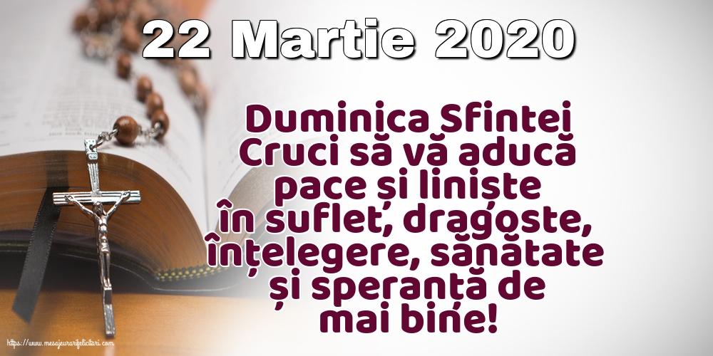 Imagini de Duminica Crucii - 22 Martie 2020 Duminica Sfintei Cruci să vă aducă pace și liniște în suflet