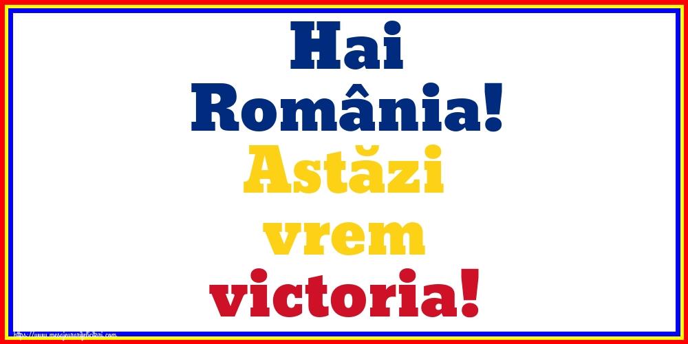 Evenimente Sportive Hai România! Astăzi vrem victoria!