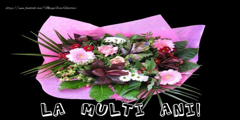 Felicitari cu flori - La multi ani!