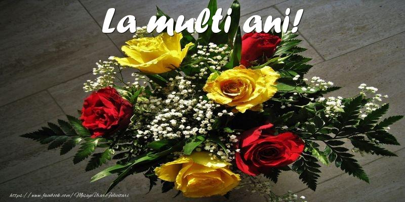 Flori La multi ani!