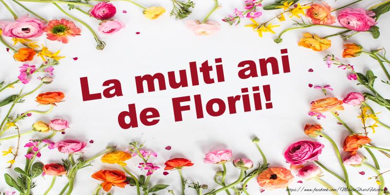 Felicitari de Florii - La Multi Ani de Florii!