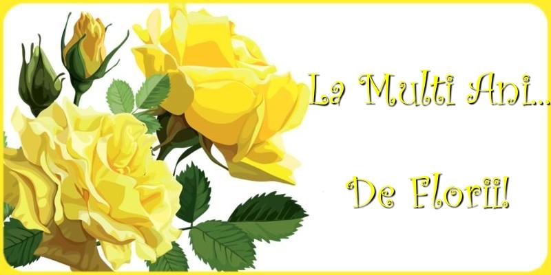Felicitari de Florii - La multi ani... de Florii!