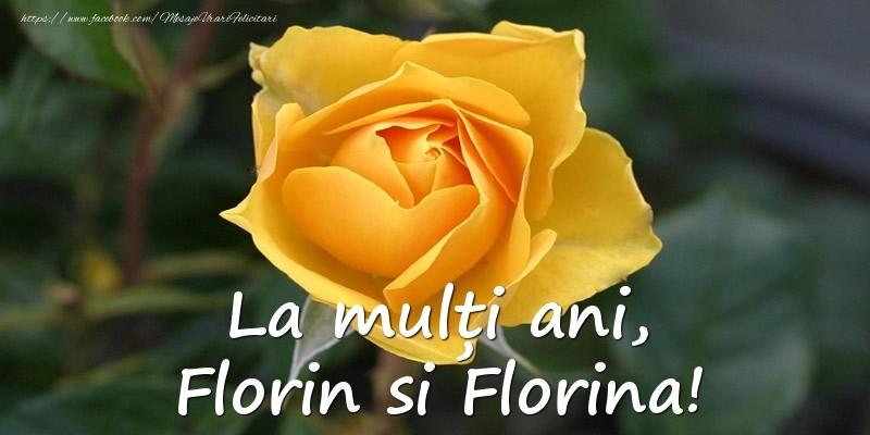 Felicitari de Florii - La multi ani, Florin si Florina!