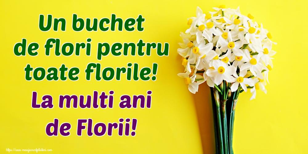 Felicitari de Florii - Un buchet de flori pentru toate florile! La multi ani de Florii!