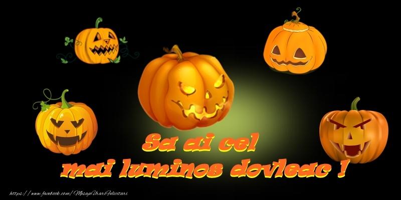 Felicitari de Halloween - Sa ai cel mai luminos dovleac!